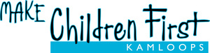 Make Children First Kamloops